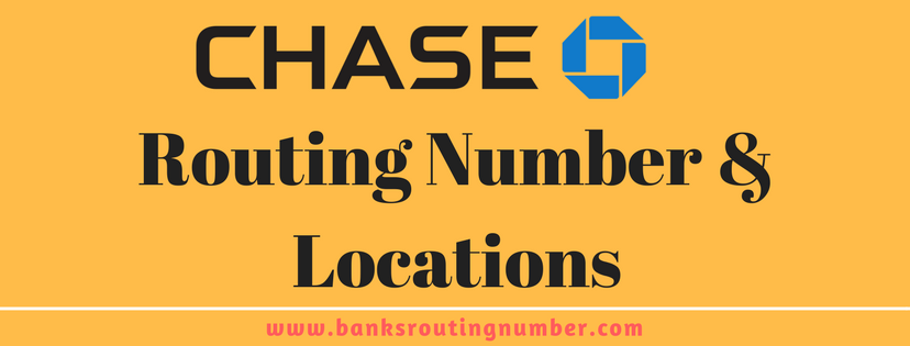 Chase Bank Routing Number And Locations Near Me Bank Routing